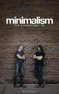 Minimalism Live a Meaningful Life