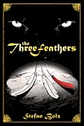 The Three Feathers: The Magnificent Journey of Joshua Aylong