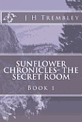 Sunflower Chronicles - The Secret Room