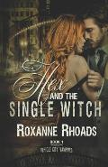 Hex and the Single Witch: Vehicle City Vampires Book One