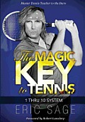 The Magic Key to Tennis: 1 Thru 10 System Cover