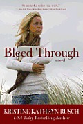Bleed Through by Kristine Kathryn Rusch