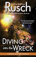 Diving Into the Wreck: A Diving Universe Novella