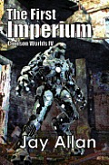 The First Imperium: Crimson Worlds IV