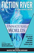 Fiction River: Unnatural Worlds by Dean Wesley Smith