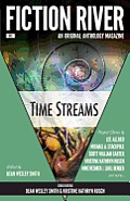 Fiction River: Time Streams by Dean Wesley Smith