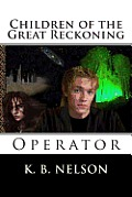 Children of the Great Reckoning: Operator