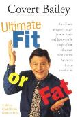 Ultimate Fit or Fat An All New Program to Get You in Shape & Keep You in Shape