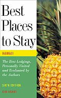 Best Places To Stay Hawaii 6th Edition