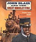 John Blair & The Great Hinckley Fire