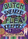Dutch Sneakers & Flea Keepers 14 More Stories