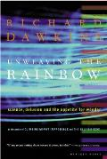 Unweaving the Rainbow Science Delusion & the Appetite for Wonder