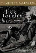 J R R Tolkien A Biography