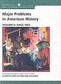 Major Problems in American History : Volume II, Since 1865 (02 - Old Edition) Cover