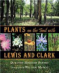 Plants On The Trail With Lewis & Clark