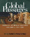 Global Passages, Volume I : Sources in World History (04 Edition)