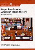 Major Problems in American Indian History: Documents and Essays (Historical Reader)