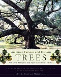 America's Famous & Historic Trees: From George Washington's Tulip Poplar To Elvis Presley's Pin Oak by Jeffrey G Meyer