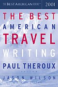 The Best American Travel Writing 2001 (Best American Travel Writing) Cover