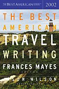 The Best American Travel Writing 2002 (Best American Travel Writing)