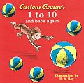 Curious George's 1 to 10 and Back Again (Curious George Board Books)