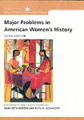 Major Problems In American Womens Hi 3rd Edition