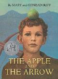 Apple & The Arrow The Legend Of William Tell
