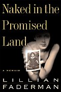 Naked In The Promised Land A Memoir