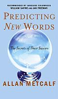 Predicting New Words The Secrets of Their Success