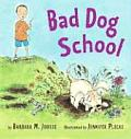 Bad Dog School