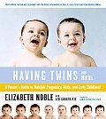Having Twins & More 3RD Edition Every Parents Guide Cover
