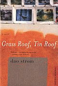 Grass Roof, Tin Roof : a Novel (03 Edition)