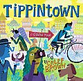 Tippintown A Guided Tour