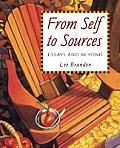 From Self To Sources Essays & Beyond