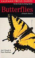Butterflies of North America (Kaufman Focus Guides)