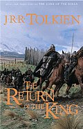 Lord of the Rings #3: The Return of the King: Being the Third Part of the Lord of the Rings