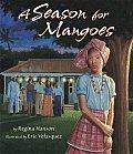 Season For Mangoes Jamaica