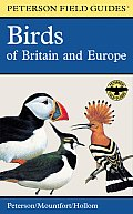Peterson Field Guide Birds Of Britain & Europe 5th Edition