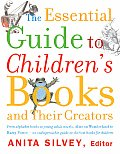Essential Guide to Childrens Books & Their Creators