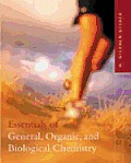 Essentials of General, Organic, and Biological Chemistry / Text Only (03 Edition)