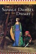 Squires Tales 03 Savage Damsel & The Dwa