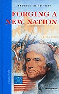 Forging a New Nation, 1765-1790