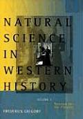 Natural Science in Western History Volume 2, (08 Edition)