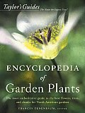 Taylor's Encyclopedia of Garden Plants (Taylor's Guides to Gardening) Cover