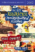 Best American Nonrequired Reading 2002