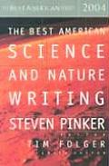 The Best American Science and Nature Writing 2004 (Best American Science & Nature Writing) Cover
