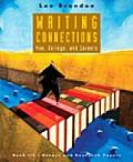 Writing Connections: You, College, and Careers: Book III: Essays and Research Papers