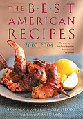 Best American Recipes The Years Top Picks from Books Magazines Newspapers & the Internet