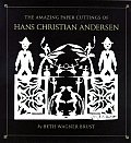 Amazing Paper Cuttings of Hans Christian Andersen