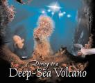 Diving to a Deep-Sea Volcano (Scientists in the Field) Cover